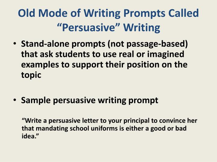 "Old Mode of Writing Prompts Called ""Persuasive"""