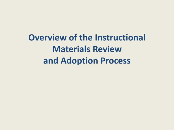 Overview of the instructional materials review and adoption process