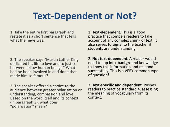 Text-Dependent or Not?