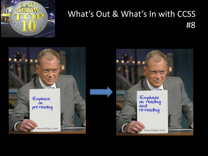 What's Out & What's In with CCSS