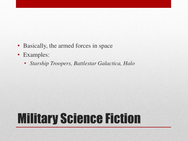 Basically, the armed forces in space
