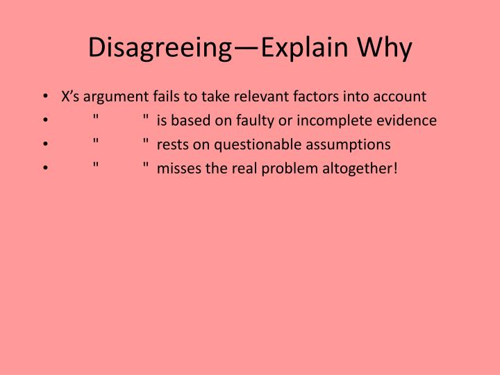 Disagreeing—Explain Why
