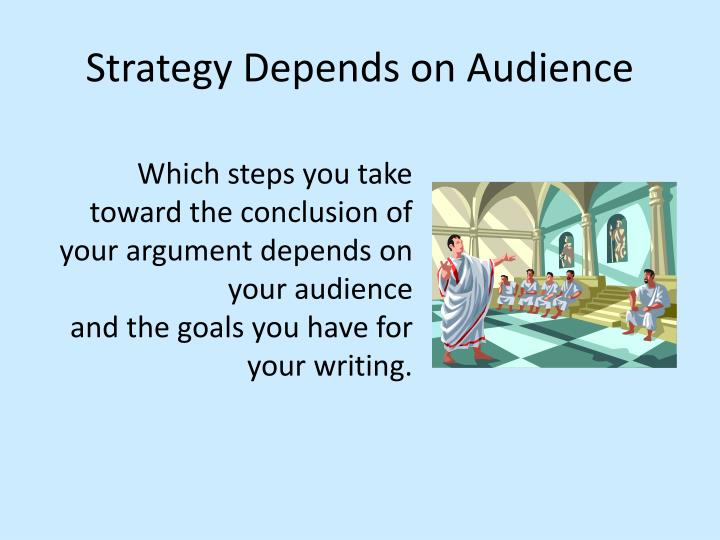 Strategy Depends on Audience