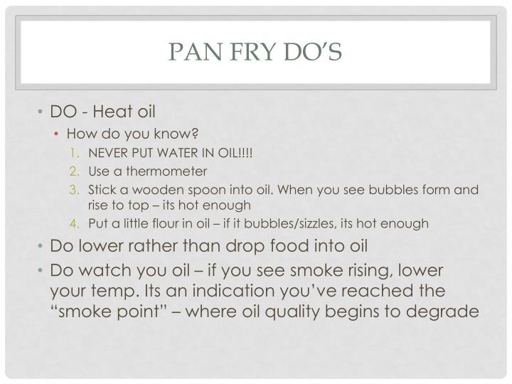 Pan Fry Do's