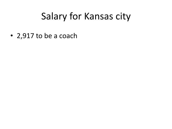 Salary for Kansas city