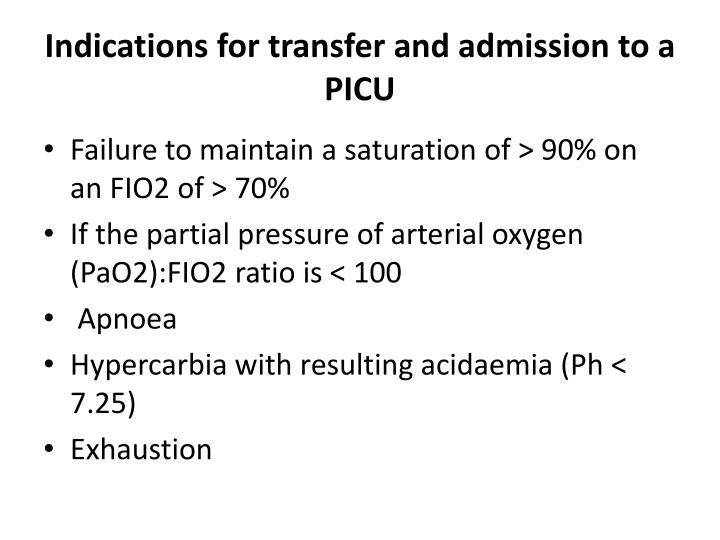 Indications for transfer and admission to a PICU