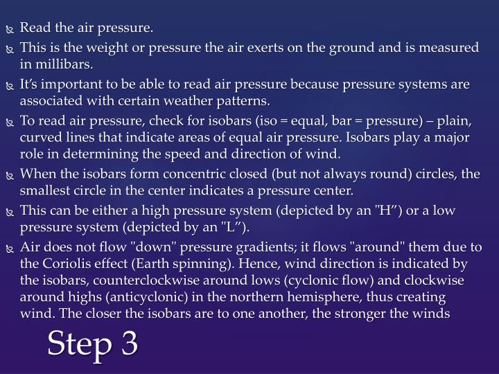 Read the air pressure.