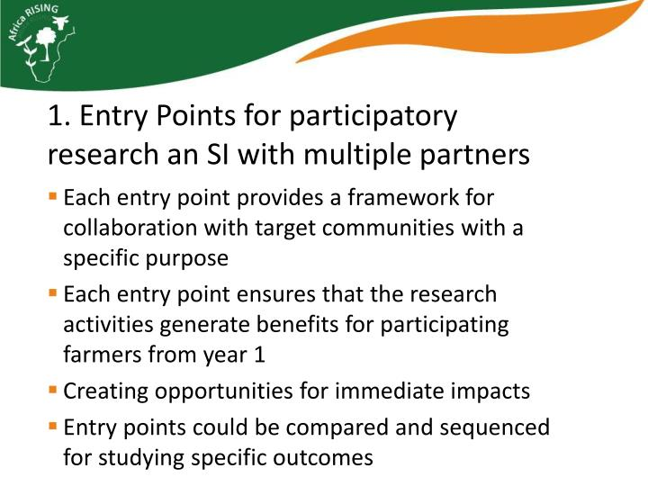 Each entry point provides a framework for collaboration with target communities with a specific purpose