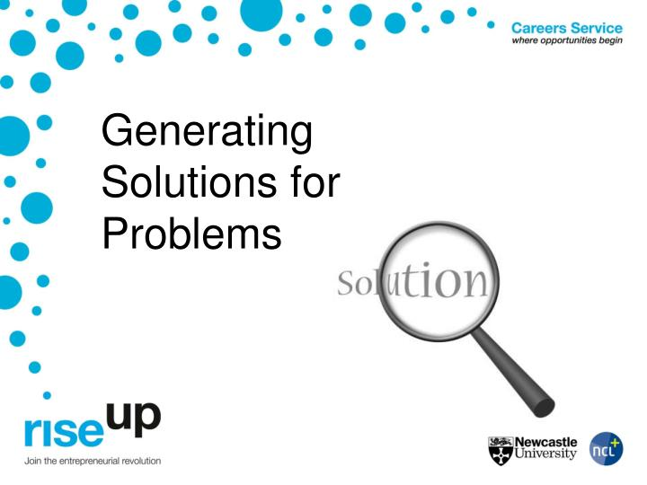 Generating Solutions for Problems