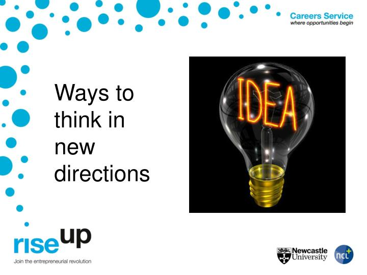 Ways to think in new directions