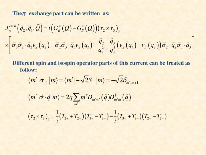 The     exchange part can be written  as: