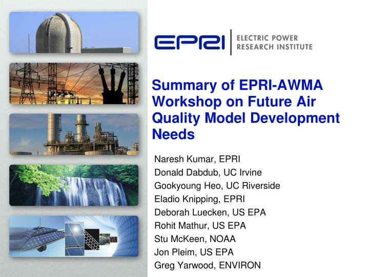 Summary of epri awma workshop on future air quality model development needs