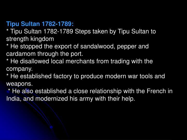 Tipu Sultan 1782-1789: