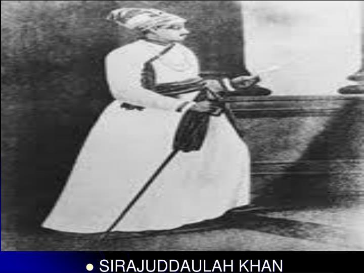 SIRAJUDDAULAH KHAN