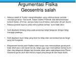 argumentasi fisika geosentris salah