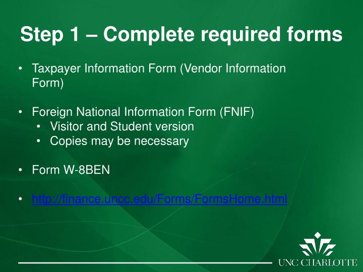 Step 1 – Complete required forms