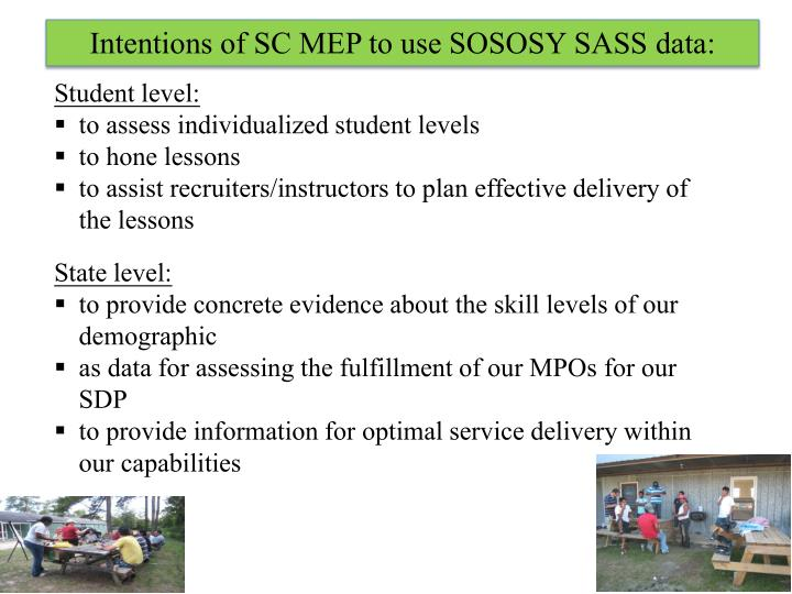 Intentions of SC MEP to use SOSOSY SASS data: