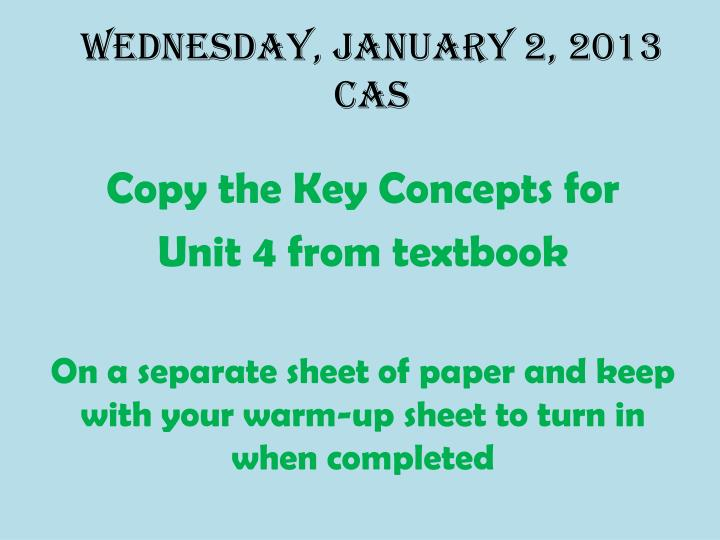 Wednesday january 2 2013 cas