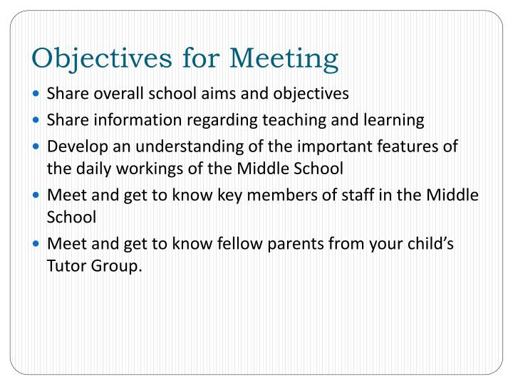 Objectives for Meeting