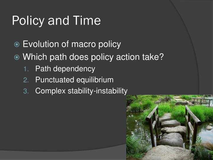 Policy and Time