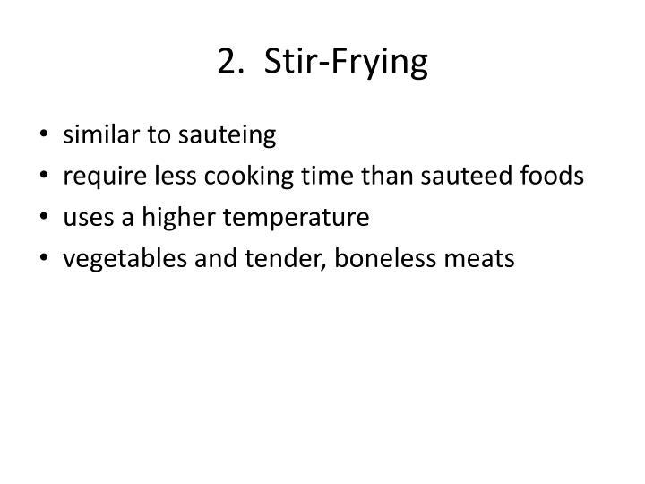 2.  Stir-Frying