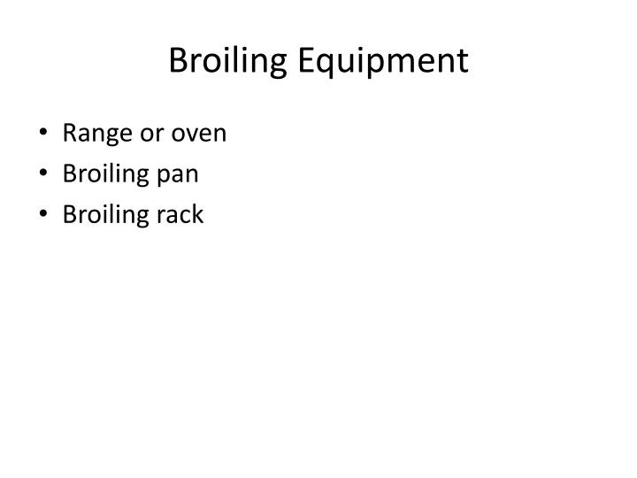 Broiling Equipment