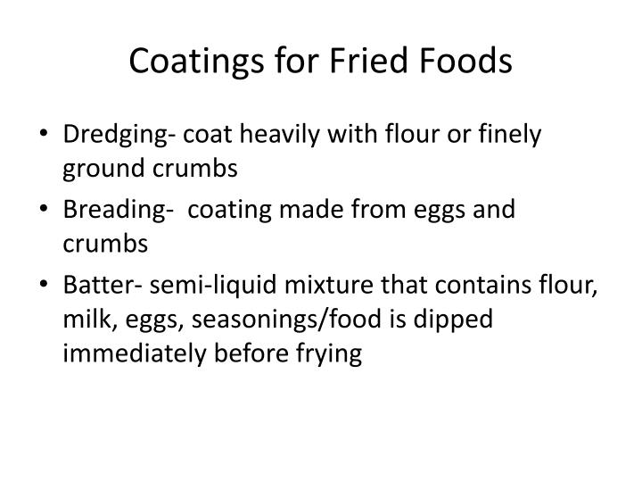 Coatings for Fried Foods