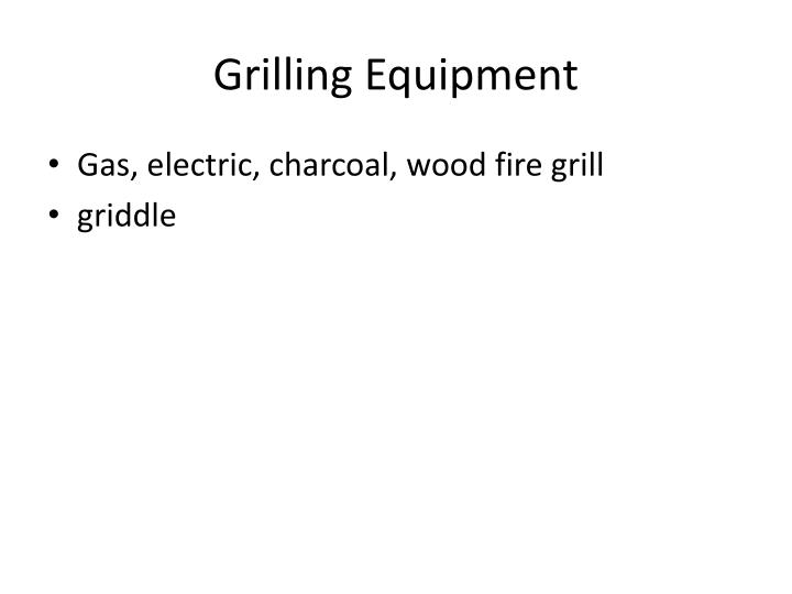 Grilling Equipment