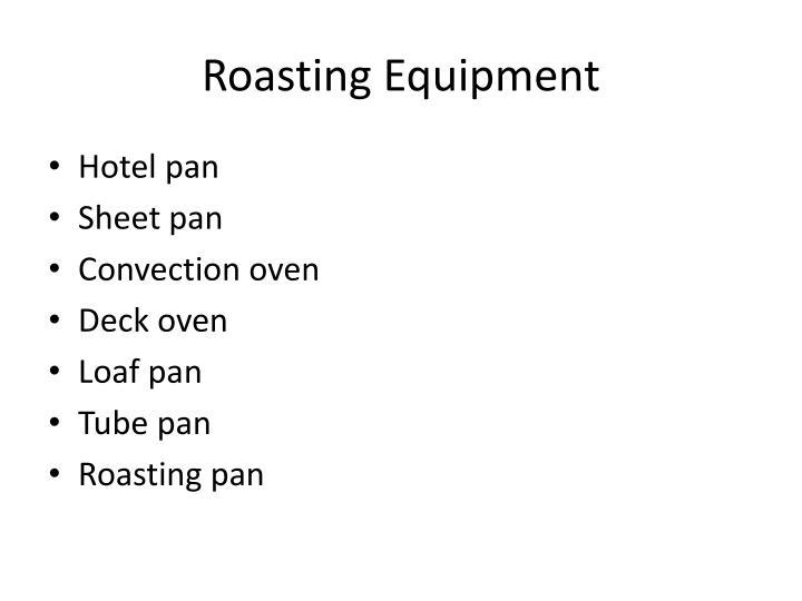 Roasting Equipment