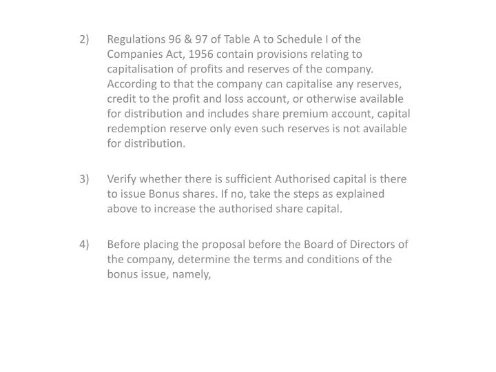 2) Regulations 96 & 97 of Table A to Schedule I of the Companies Act, 1956 contain provisions relating to