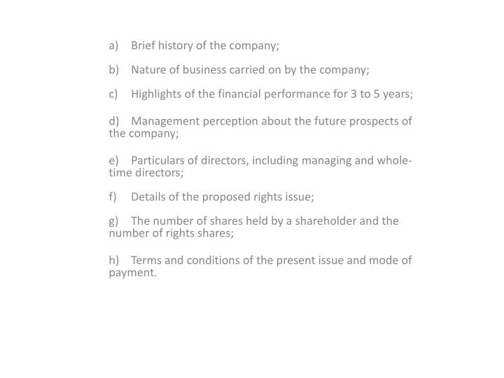 a) Brief history of the company;