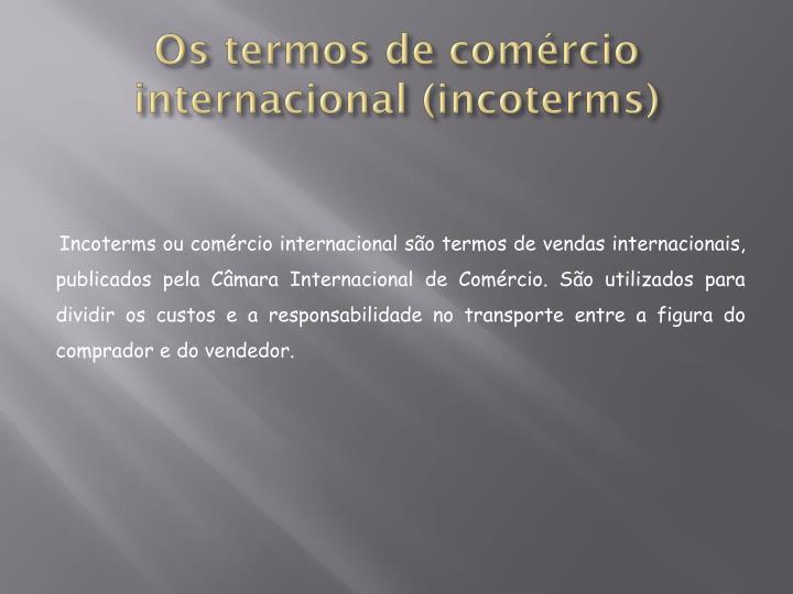 Os termos de comércio internacional (