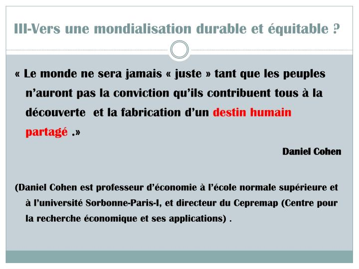 III-Vers une mondialisation durable et équitable ?
