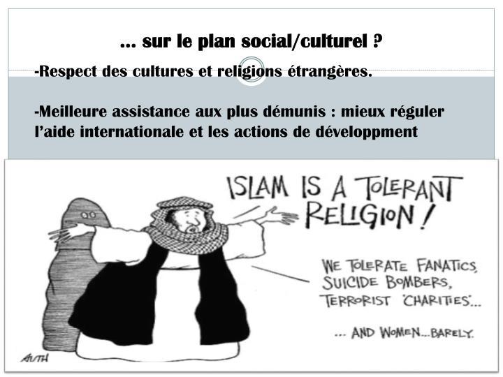 … sur le plan social/culturel ?