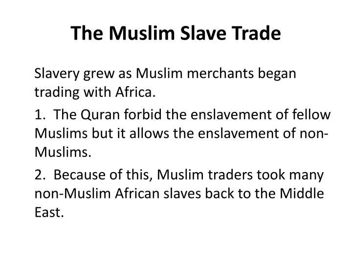 The Muslim Slave Trade