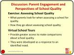discussion parent engagement and perspectives of school quality