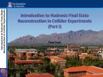 introduction to hadronic final state reconstruction in collider experiments part i