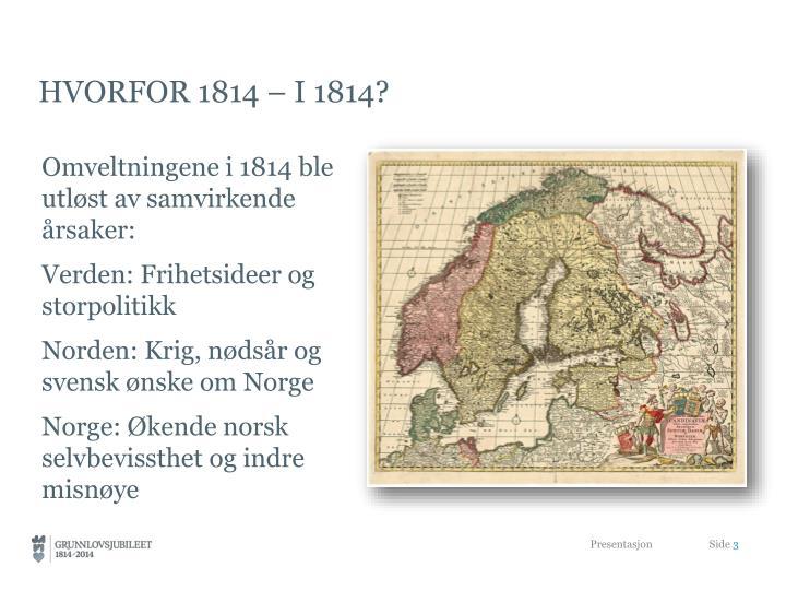 Hvorfor 1814 – i 1814?