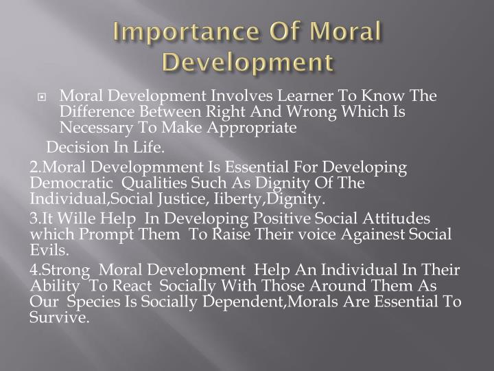 Importance Of Moral Development
