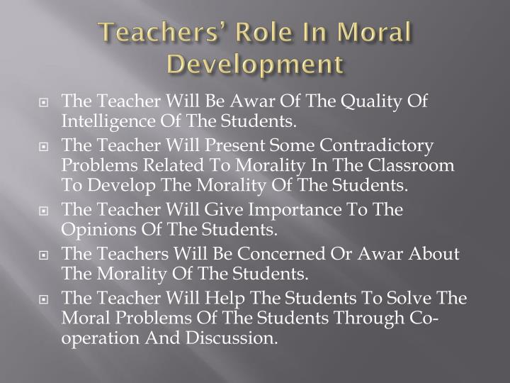 Teachers' Role In Moral Development