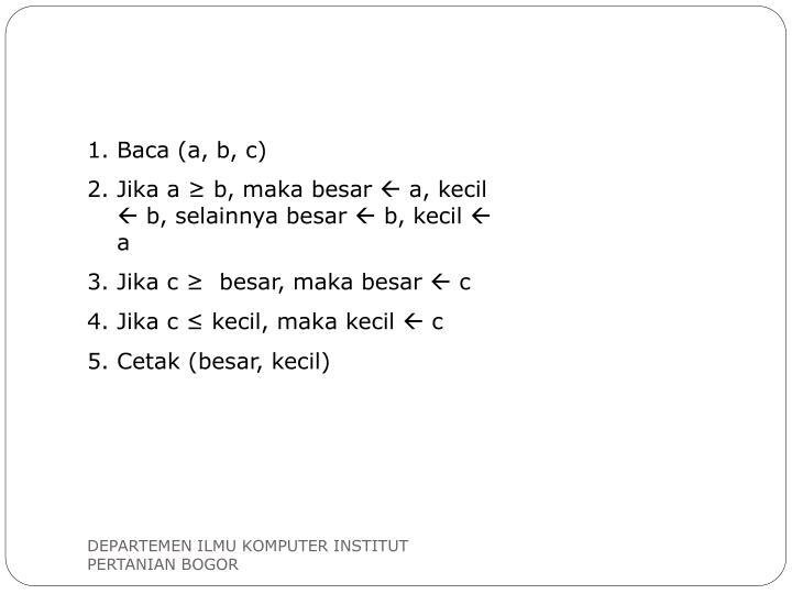 Baca (a, b, c)