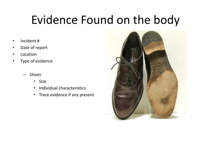 Evidence Found on the body