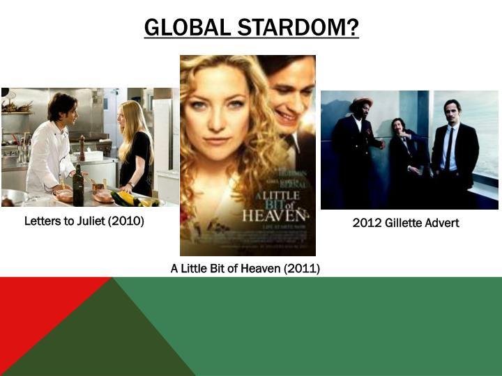 Global stardom?