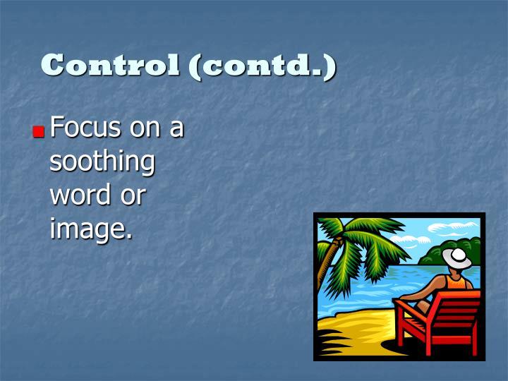 Control (contd.)