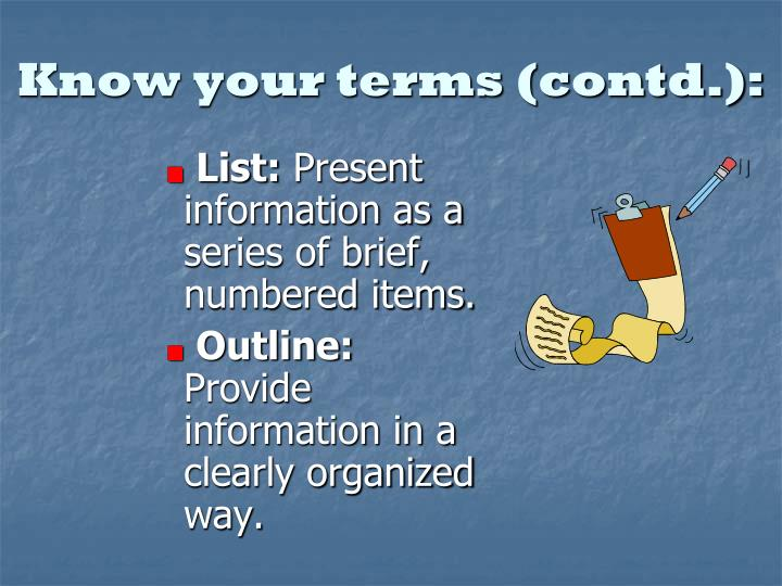 Know your terms (contd.):