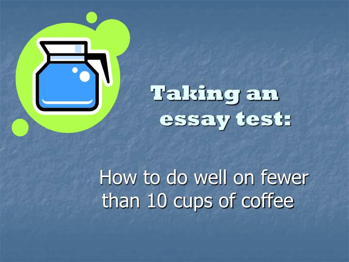 Taking an essay test