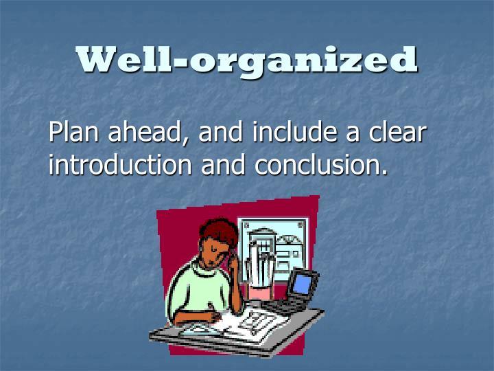 Well-organized