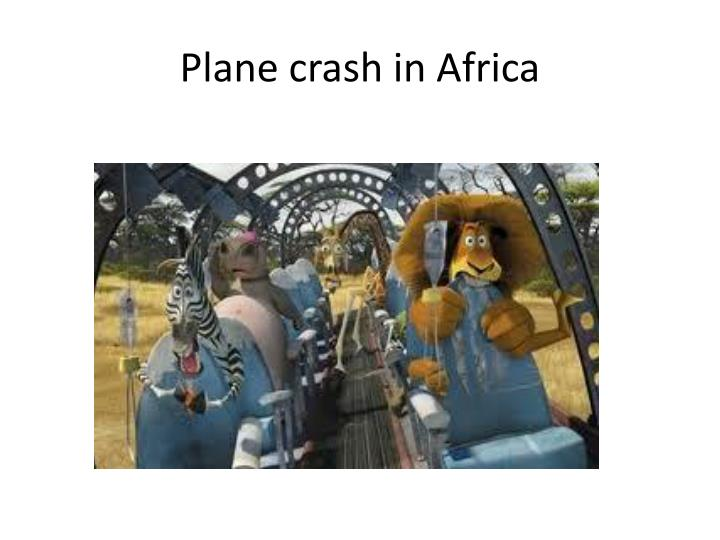Plane crash in Africa