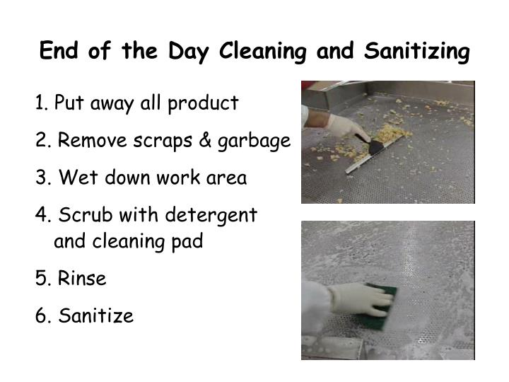 End of the Day Cleaning and Sanitizing