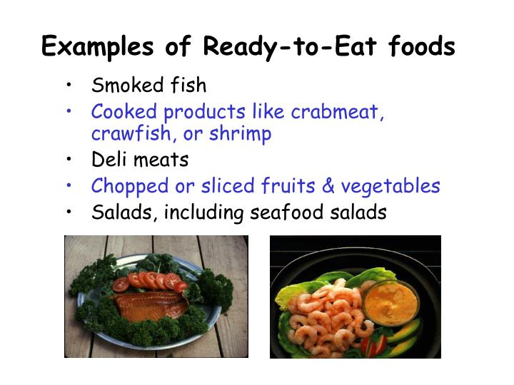 Examples of Ready-to-Eat foods